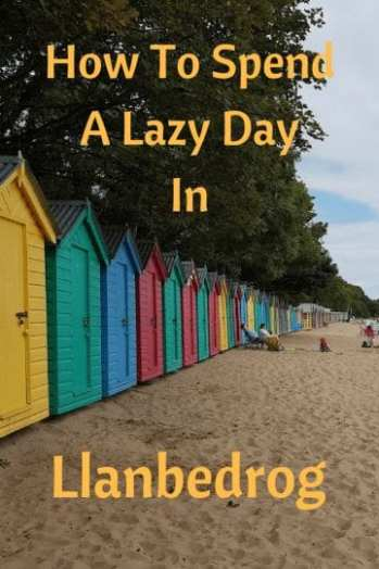 How To Spend a Lazy Day in Llanbedrog